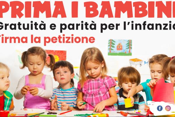 PRIMA I BAMBINI: Gratuità e parità per l'infanzia